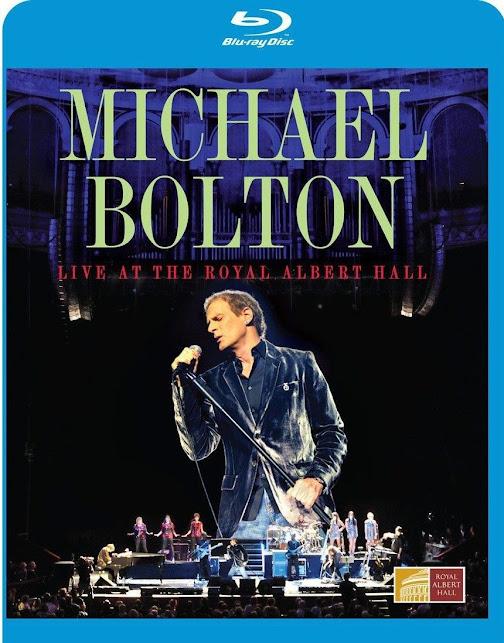 Michael Bolton: Live At The Royal Albert Hall [BD25]