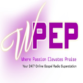 WPEP - Where Passion Elevates Praise