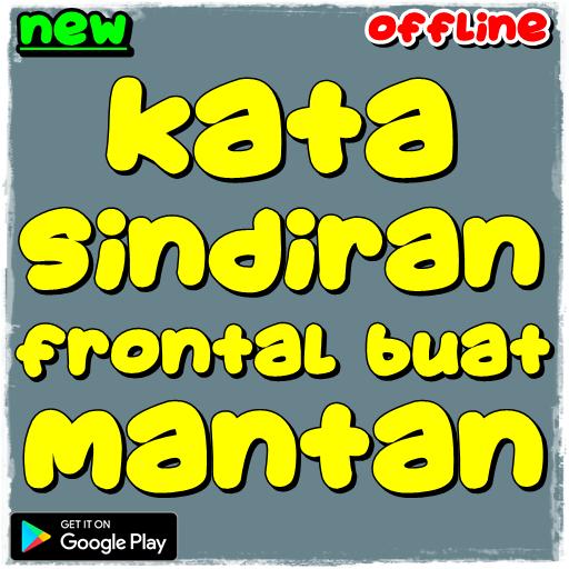 Kata Sindiran Frontal Buat Mantan التطبيقات على Google Play