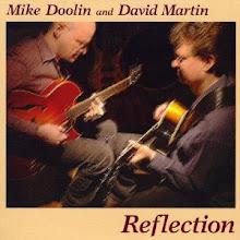 Photo: My CD 'Reflection' (2009) with Portland, OR guitarist Mike Doolin. http://www.cdbaby.com/cd/mdoolindmartin