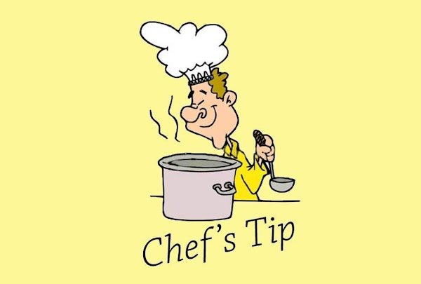 Chef's Tip: What I do with the butter is place it into the freezer...