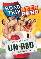Road Trip - Beer Pong Unrated Edition