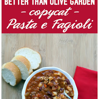 Better than Olive Garden Pasta E Fagioli Copycat.