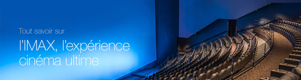 IMAX: the ultimate cinema experience