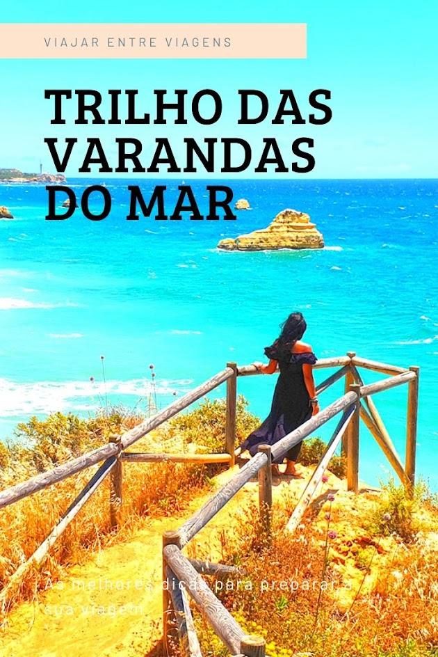 TRILHO DAS VARANDAS SOBRE O MAR | Da Praia do Vau à Praia do Boião e praia de João de Arens