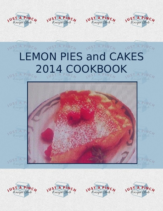 LEMON PIES  and  CAKES 2014 COOKBOOK