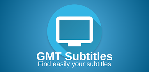 GMT Subtitles - Apps on Google Play