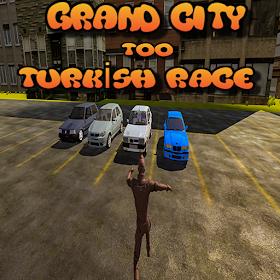 Grand City Turkish Race