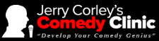 Jerry Corley's Comedy Clinic