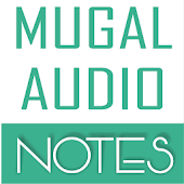 Mugal Audio Notes