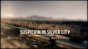 Suspicion in Silver City thumbnail