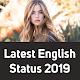 Latest English Status 2019 Download for PC Windows 10/8/7