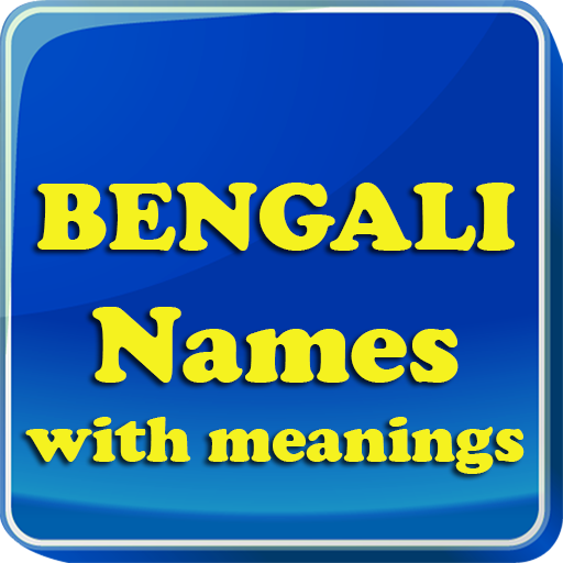 Bengali Baby Names & Meaning - Apps on Google Play