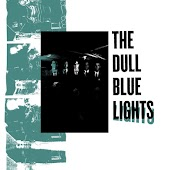 The Dull Blue Lights