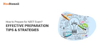 How To Prepare for NEET 2019 – Effective Preparation Tips & Strategies