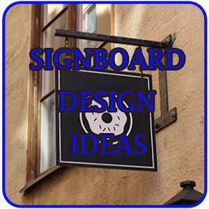 Signboard Design Ideas - Android Apps on Google Play