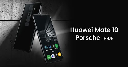 Theme for Huawei Mate 10 Porsche Design 1 0 latest apk download for