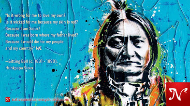 Photo: Is it wrong for me to love my own? Is it wicked for me because my skin is red? Because I am Sioux? Because I was born where my father lived? Because I would die for my people and my country? —Sitting Bull (c. 1831 - 1890), Hunkpapa Sioux