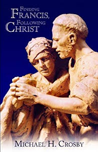 FINDING FRANCIS, FOLLOWING CHRIST