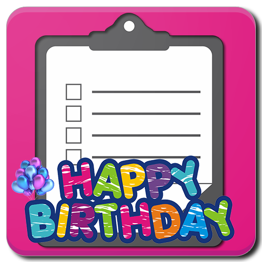 Birthday Party Checklist Android APK Download Free By Tikl Inc