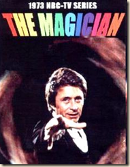 Bill Bixby as the Magician