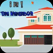 Game ¡ Hi ! The Neighbor APK for Windows Phone