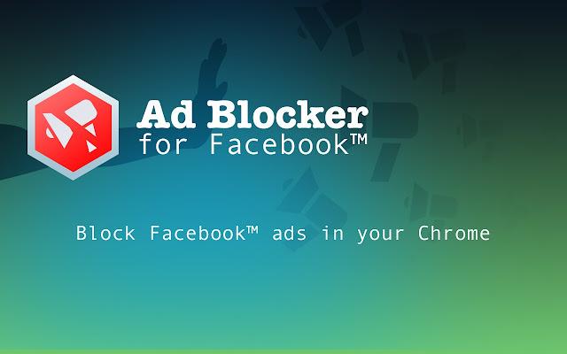 Adblock for Facebook ™