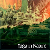 Yoga in Nature – New Age Sounds for Yoga Practise, Asian Zen, Rest, Deep Meditation, Feel Inner Balance Oriental Flute, Meditation Zen, Well Being