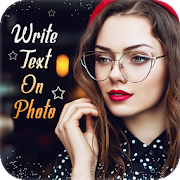 Text on Photo – Write name on photo, Text Editor