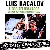 L' Oro Dei Bravados - Gold of The Bravados - Chapaqua's Gold (Original Motion Picture Soundtrack)