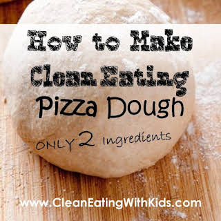 Clean Pizza Dough (ONLY Two Ingredients).