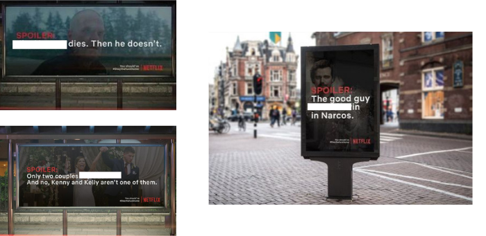 Campagna Netflix per incentivare le persone a restare a casa durante il lockdown dovuto al Covid-19. Le immagini raffigurano spoiler di serie Tv scritte su cartelloni stradali in giro per le città. Fonte: Marketing Ignorante