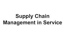 Introduction to Supply Chain Management in Service