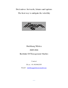 Derivatives tools to mitigate volatility