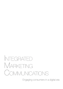 A Study on Integrated Marketing Communication - Engaging Consumers
