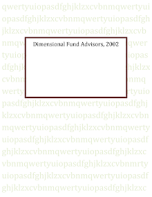 Dimensional Fund Advisors (DFA), 2002