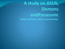 Organization Culture of Asus,Panasonic & Siemens
