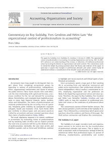 Commentary on Roy Suddaby, Yves Gendron and Helen Lam ''the organizational context of prof