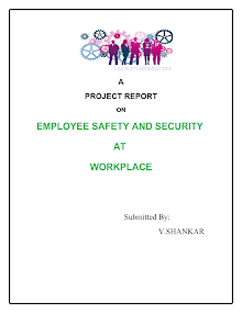 EMPLOYEE SAFETY AND SECURITY