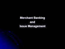 PPT on Merchant Banking and Issue Management