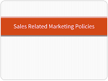 Sales related Marketing policies