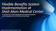 Project Management - Flexible Benefits System Implementation at Shah Alam