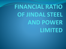 FINANCIAL RATIO OF JINDAL POWER AND STEEL LTD