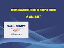 Walmart - Drivers & Metrics of Supply Chain