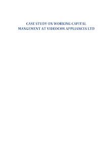 Case Study On Working Capital Mangement At Videocon Appliances Ltd