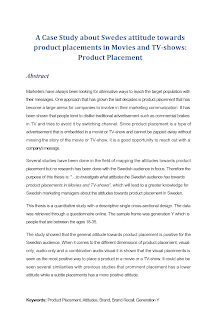 A Case Study about Swedes attitude towards product placements in Movies and TV-shows: Prod
