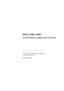 Creating More Employment In Europe Report Of The Employment Taskforce Chaired By Wim Kok