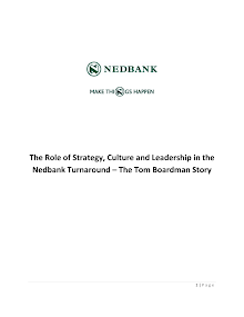 The Role Of Strategy, Culture And Leadership In The Nedbank Turnaround