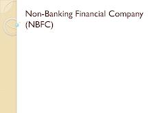 Non-Banking Financial Company (NBFC)