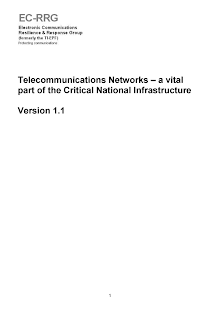 Critical National Infrastructure - Telecommunications Networks